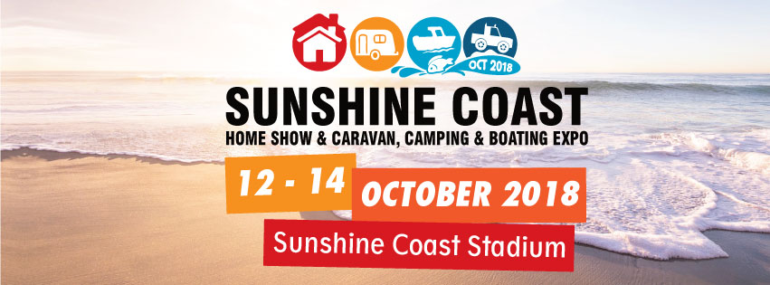 Sunshine Coast Home Show and Caravan, Camping and Boating Expo 2018